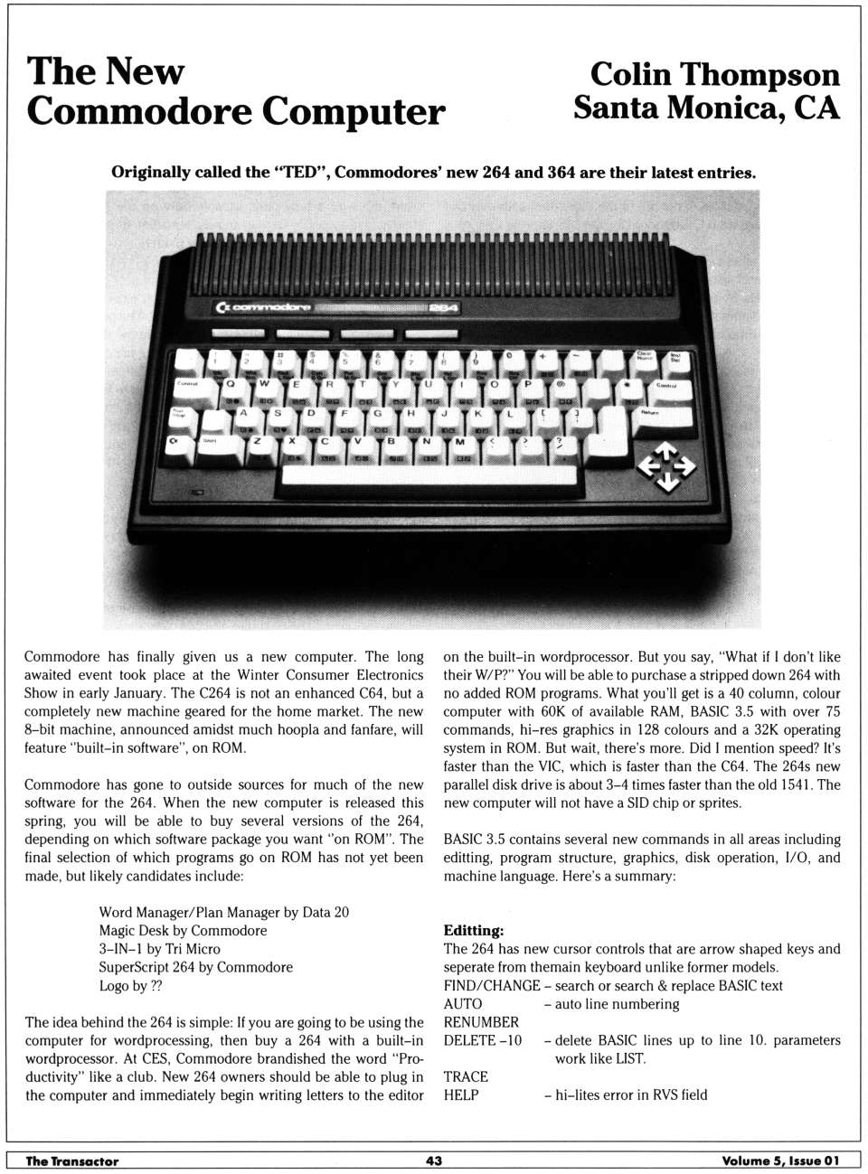 "[The New Commodore Computer: Originally called the ""TED"", Commodore's new 264 and 364 are their latest entries (1/2)]"