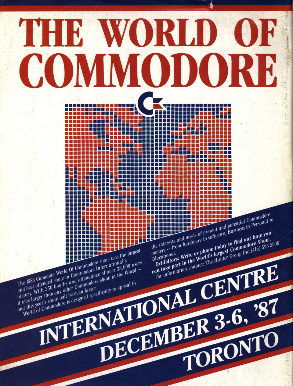 [Advertisement: The World of Commodore, International Centre, December 3-6, '87, Toronto]